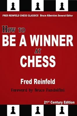 HOW TO BE A WINNER AT CHESS, FRED REINFELD