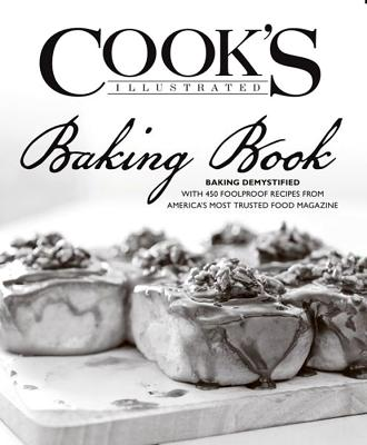 Image for Cook's Illustrated Baking Book: Baking Demystified with 450 Foolproof Recipes from America's Most Trusted Food Magazine
