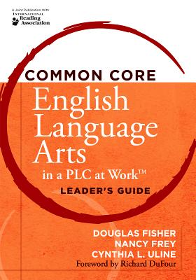 Image for COMMON CORE ENGLISH LANGUAGE ARTS IN A PLC AT WORK LEADER'S GUIDE