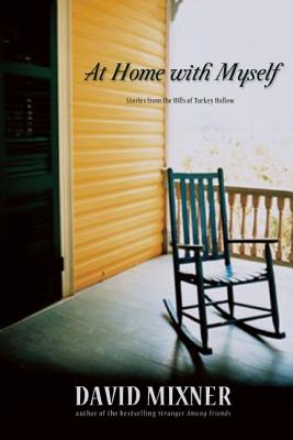 Image for At Home with Myself: Stories from the Hills of Turkey Hollow