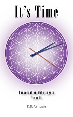 Image for It's Time: Conversation With Angels Volume III