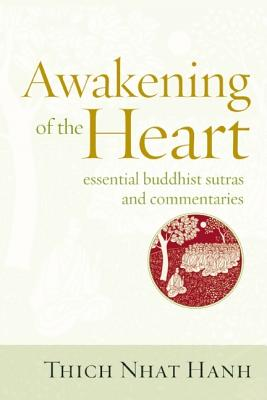 Image for Awakening of the Heart: Essential Buddhist Sutras and Commentaries