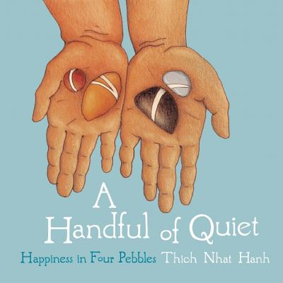 Image for A Handful of Quiet: Happiness in Four Pebbles