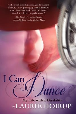 Image for I Can Dance: My Life with a Disability