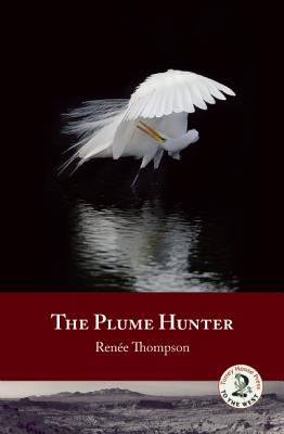 The Plume Hunter, Thompson, Ren�e