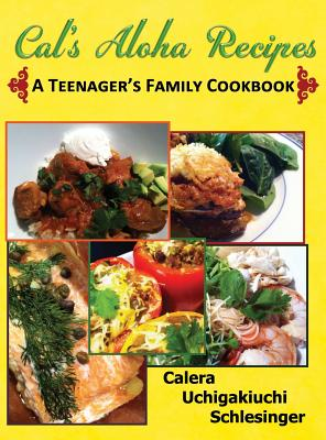Image for Calera's Aloha Recipes - A Teenager's Family Cookbook