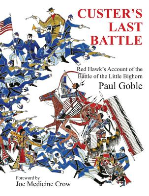 Image for Custer's Last Battle: Red Hawk's Account of the Battle of the Little Bighorn