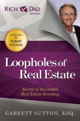 Image for Loopholes of Real Estate: Secrets of Successful Real Estate Investing
