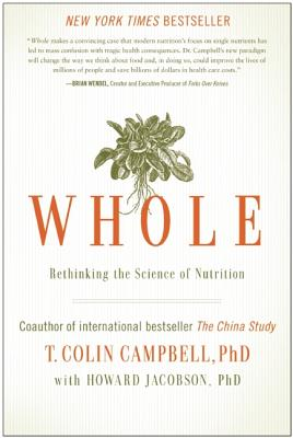 Image for Whole: Rethinking the Science of Nutrition