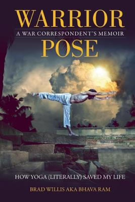 Image for Warrior Pose How Yoga Saved My Life