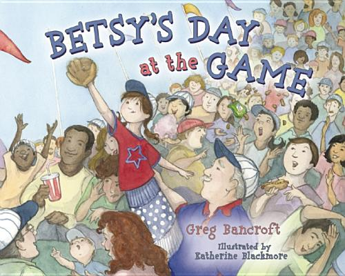 Image for Betsy's Day at the Game