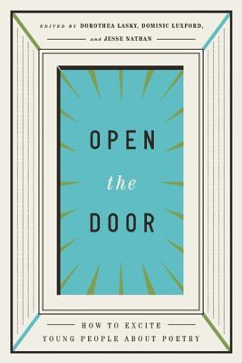 Image for Open The Door: How To Excite Young People About Poetry