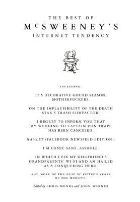 The Best of McSweeney's Internet Tendency