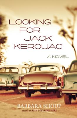 Looking for Jack Kerouac, Shoup, Barbara