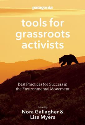 Image for Tools for Grassroots Activists: Best Practices for Success in the Environmental Movement