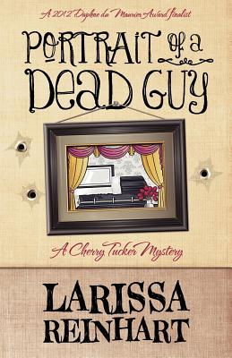Image for Portrait of a Dead Guy: A Cherry Tucker Mystery
