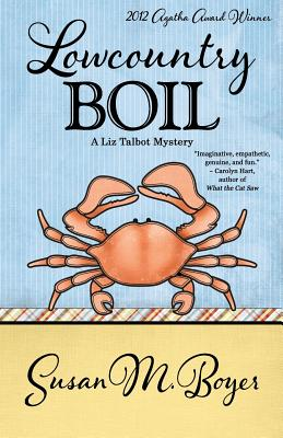 LOWCOUNTRY BOIL (LIZ TALBOT, NO 1), BOYER, SUSAN M.