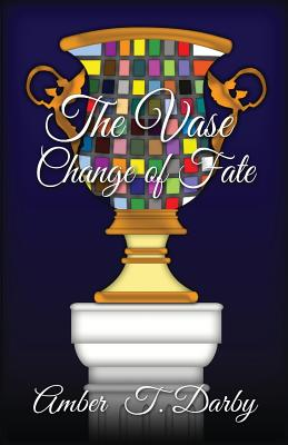 Image for The Vase: Change of Fate
