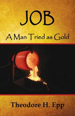Image for Job: A Man Tried as Gold