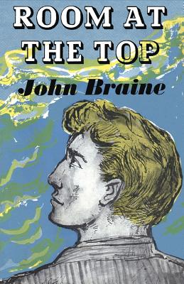 Room at the Top, Braine, John