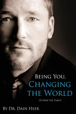 Image for Being You, Changing the World