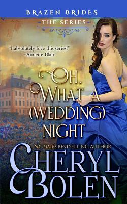 Image for Oh What A (Wedding) Night (Brazen Brides) (Volume 3)