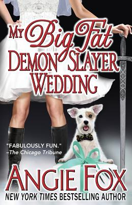 My Big Fat Demon Slayer Wedding (Book 5), Fox, Angie