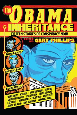 Image for Obama Inheritance: Fifteen Stories of Conspiracy Noir, The