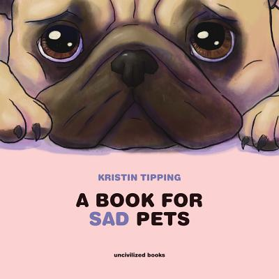 Image for A Book for Sad Pets
