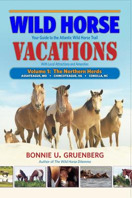 Image for Wild Horse Vacations: Your Guide to the Atlantic Wild Horse Trail  (With Local Attractions and Amenities)