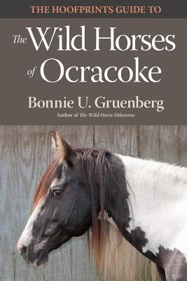 Image for The Hoofprints Guide to the Wild Horses of Ocracoke Island, NC (Hoofprints Guides) (Volume 4)