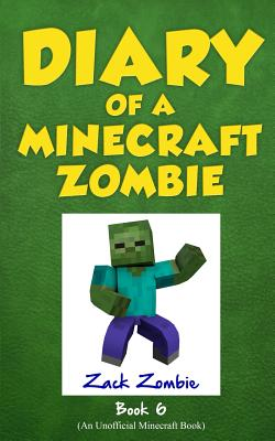 Image for Diary of a Minecraft Zombie Book 6: Zombie Goes to Camp
