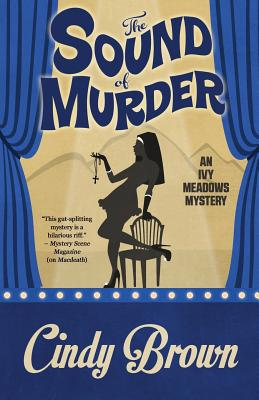 The Sound of Murder (An Ivy Meadows Mystery) (Volume 2), Brown, Cindy