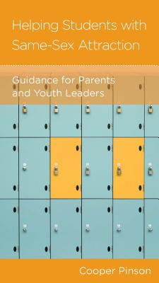 Image for Helping Students with Same-Sex Attraction: Guidance for Parents and Youth Leaders