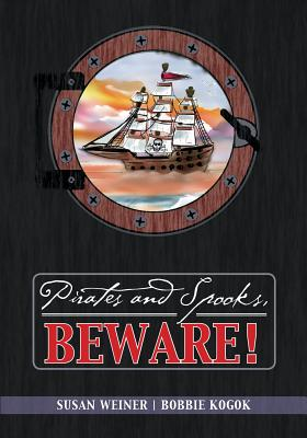 Image for Pirates and Spooks, Beware!