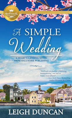 Image for A Simple Wedding: A Heart's Landing Novel from Hallmark Publishing (A Heart's Landing Novel from Hallmark Publishing (1))