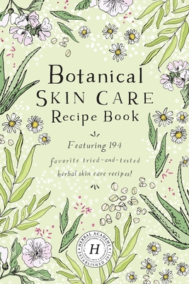 Image for Botanical Skin Care Recipe Book