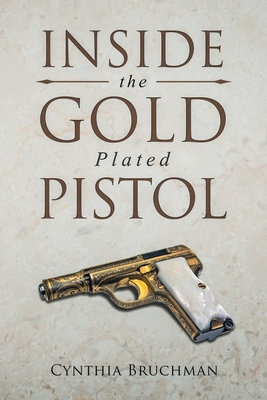 Image for INSIDE THE GOLD PLATED PISTOL