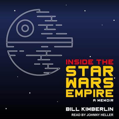 Image for Inside the Star Wars Empire: A Memoir