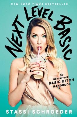 Image for Next Level Basic: The Definitive Basic Bitch Handbook