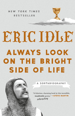 Image for Always Look on the Bright Side of Life: A Sortabiography