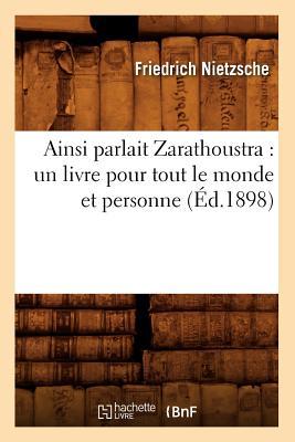 Image for Ainsi Parlait Zarathoustra: Un Livre Pour Tout Le Monde Et Personne (Philosophie) (French Edition)