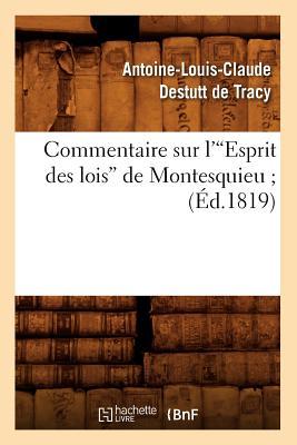 Image for Commentaire Sur L'Esprit Des Lois de Montesquieu; (Ed.1819) (Sciences Sociales) (French Edition)