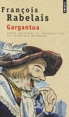 Image for Gargantua. Texte Original Et Translation En Franais Moderne (French Edition)