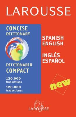 Image for Larousse Concise Dictionary: Spanish-English/English-Spanish