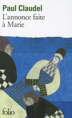 Annonce Faite a Scene (Collection Folio) (French Edition), Paul Claudel