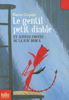 Image for Gentil Petit Diable: Et Autres Contes de la Rue Broca