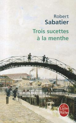 Image for Trois sucettes à la menthe
