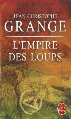 L Empire Des Loups (Le Livre de Poche) (French Edition)