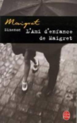 Image for Ami De'Enfance De Maigret